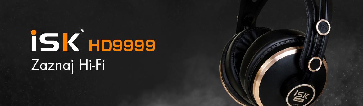 ISK HD9999 - Zaznaj Hi-Fi